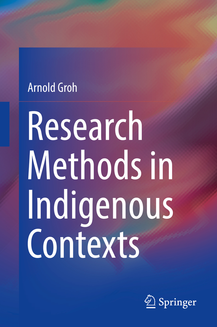 Groh, Arnold - Research Methods in Indigenous Contexts, ebook