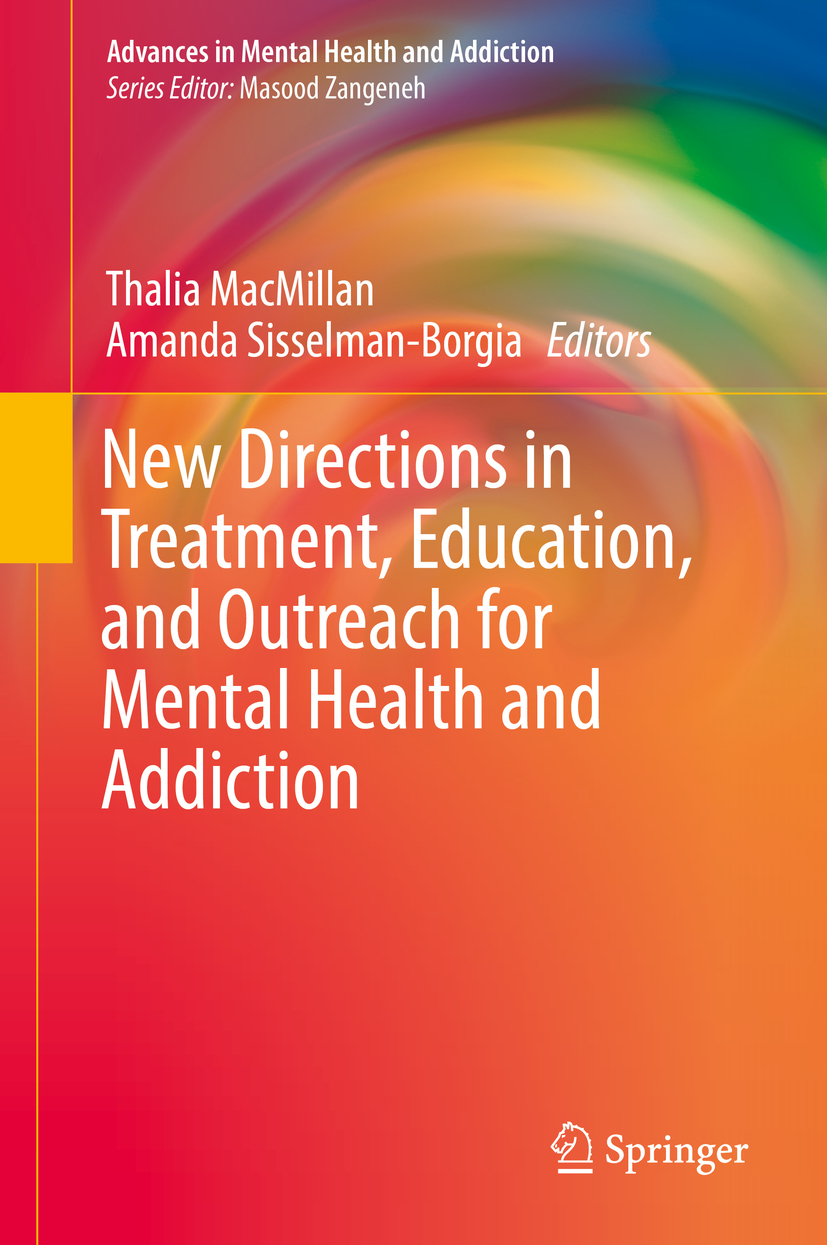 MacMillan, Thalia - New Directions in Treatment, Education, and Outreach for Mental Health and Addiction, ebook
