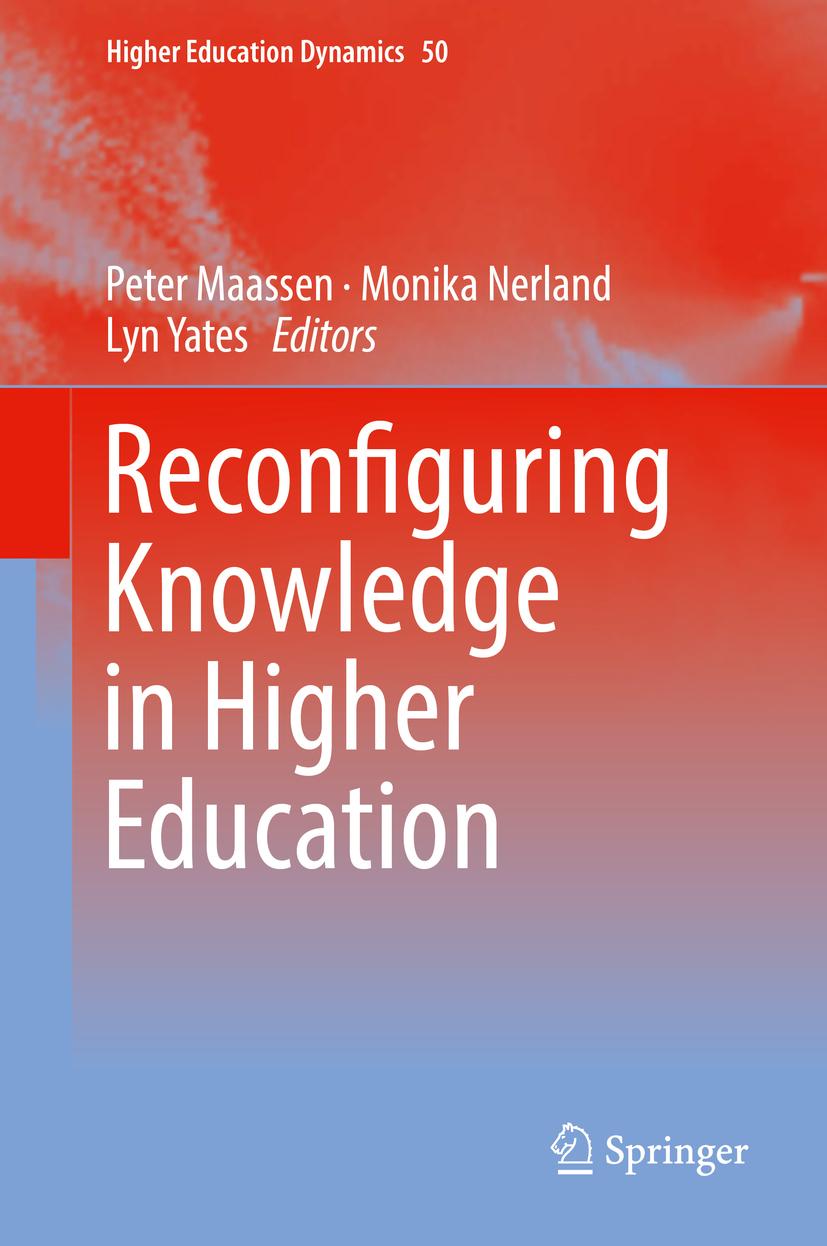 Maassen, Peter - Reconfiguring Knowledge in Higher Education, ebook