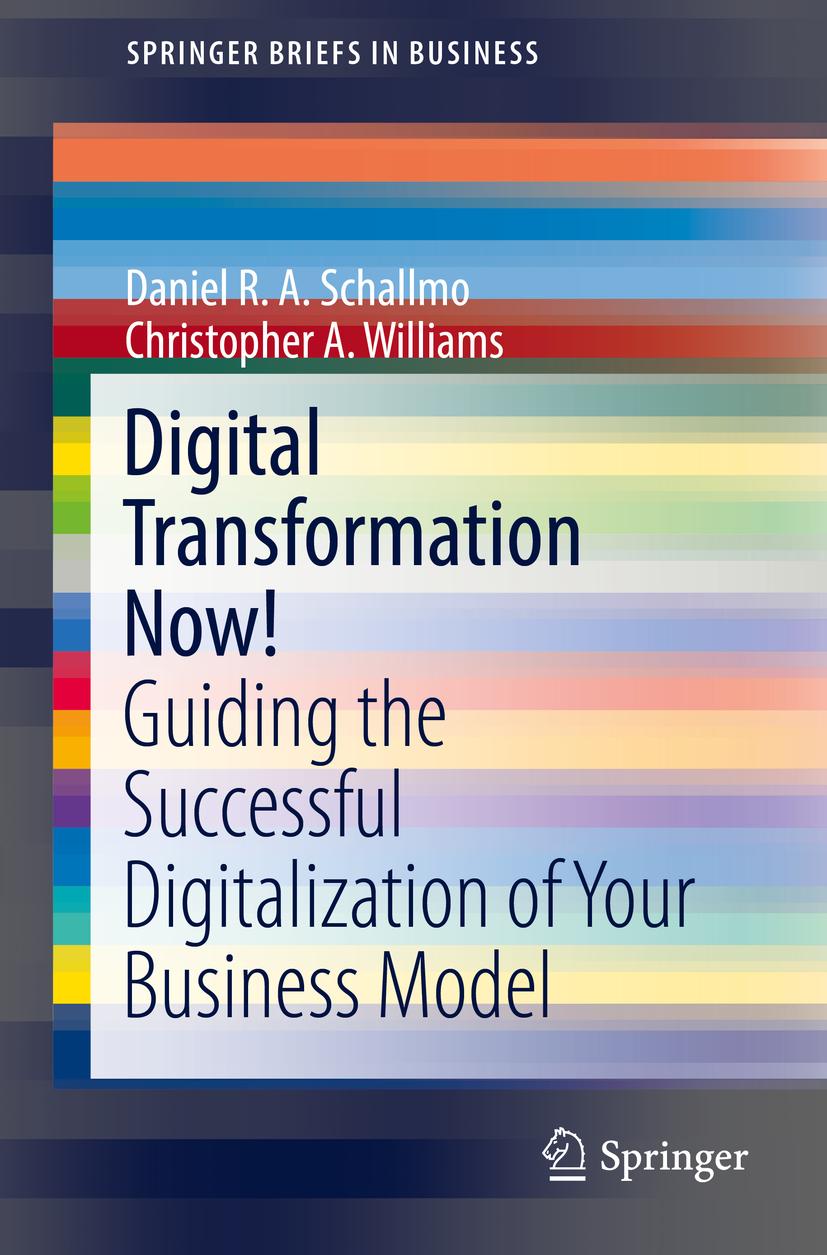 Schallmo, Daniel R. A. - Digital Transformation Now!, ebook