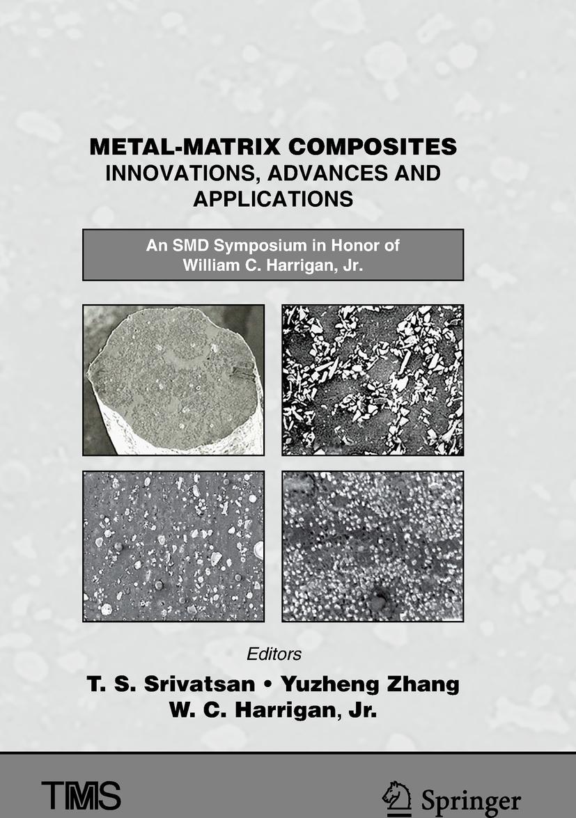 Jr., William C. Harrigan, - Metal-Matrix Composites Innovations, Advances and Applications, ebook