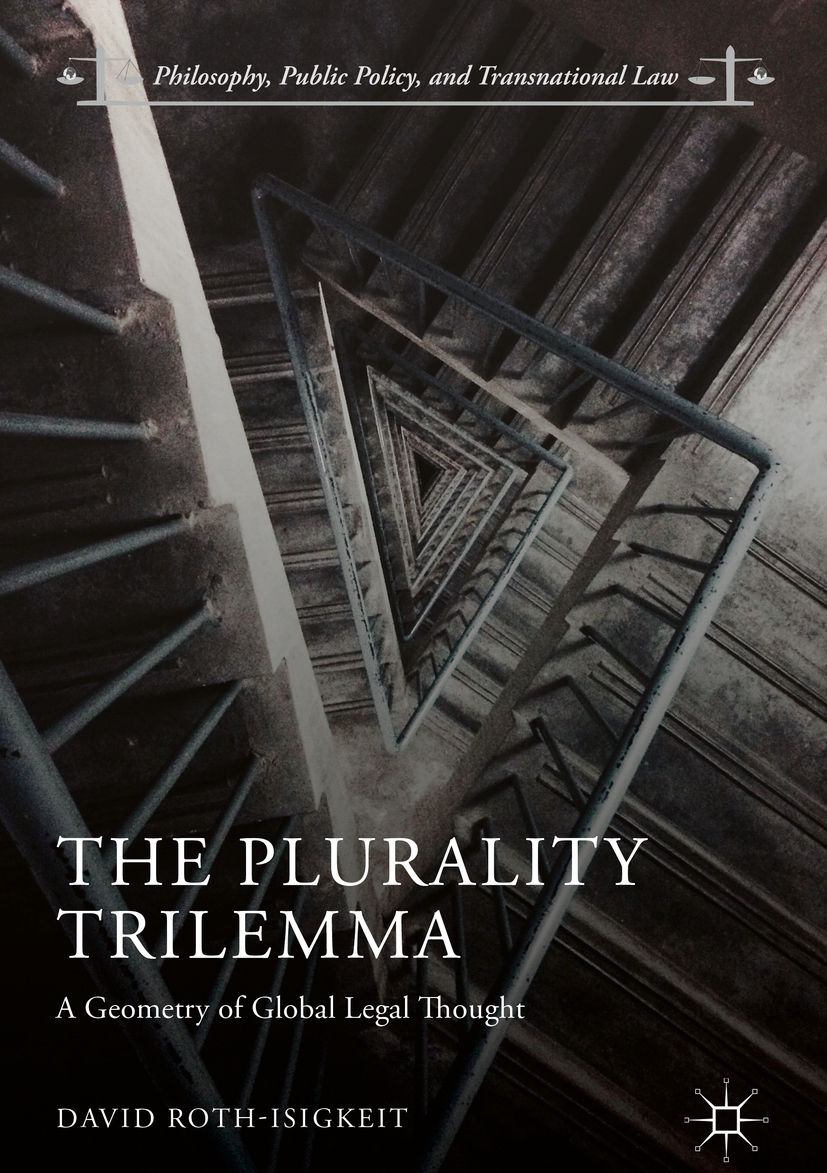 Roth-Isigkeit, David - The Plurality Trilemma, e-kirja