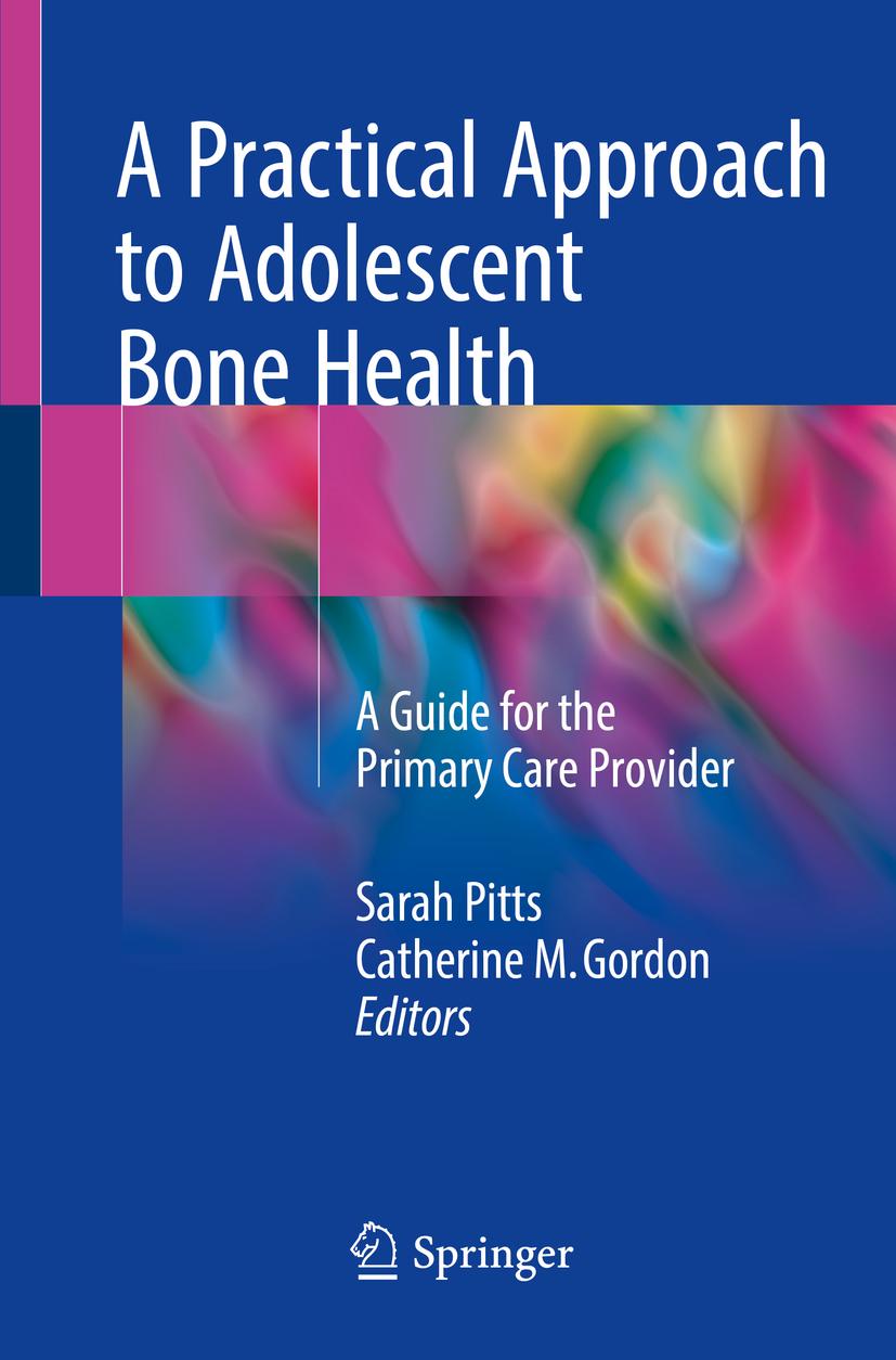 Gordon, Catherine M. - A Practical Approach to Adolescent Bone Health, ebook
