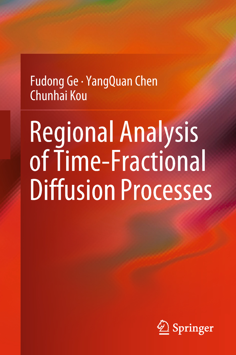 Chen, YangQuan - Regional Analysis of Time-Fractional Diffusion Processes, ebook
