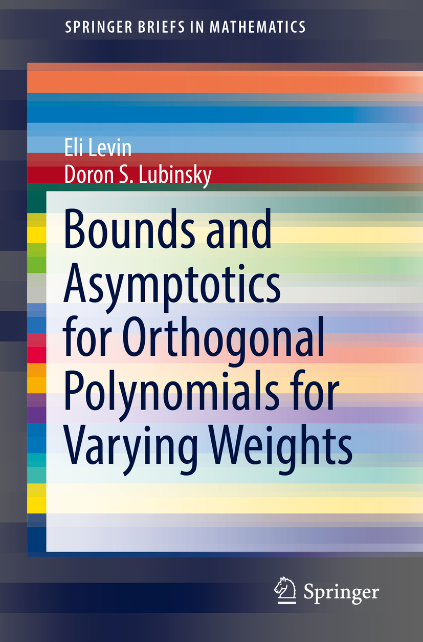 Levin, Eli - Bounds and Asymptotics for Orthogonal Polynomials for Varying Weights, ebook