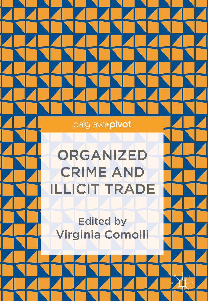 Comolli, Virginia - Organized Crime and Illicit Trade, ebook