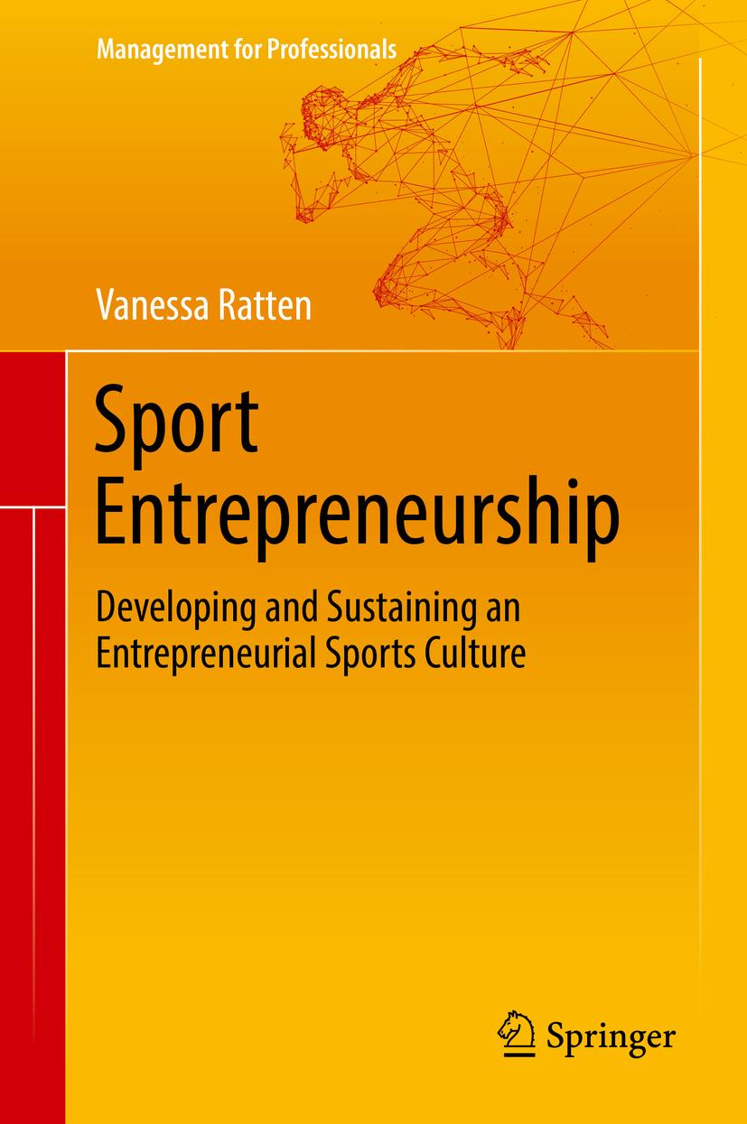 Ratten, Vanessa - Sport Entrepreneurship, ebook