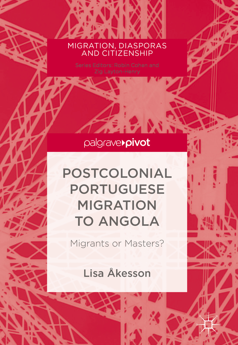 Åkesson, Lisa - Postcolonial Portuguese Migration to Angola, ebook