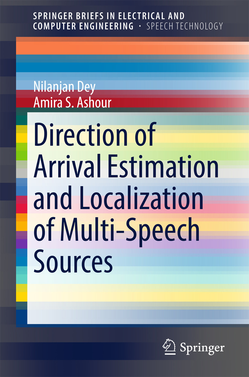 Ashour, Amira S. - Direction of Arrival Estimation and Localization of Multi-Speech Sources, ebook