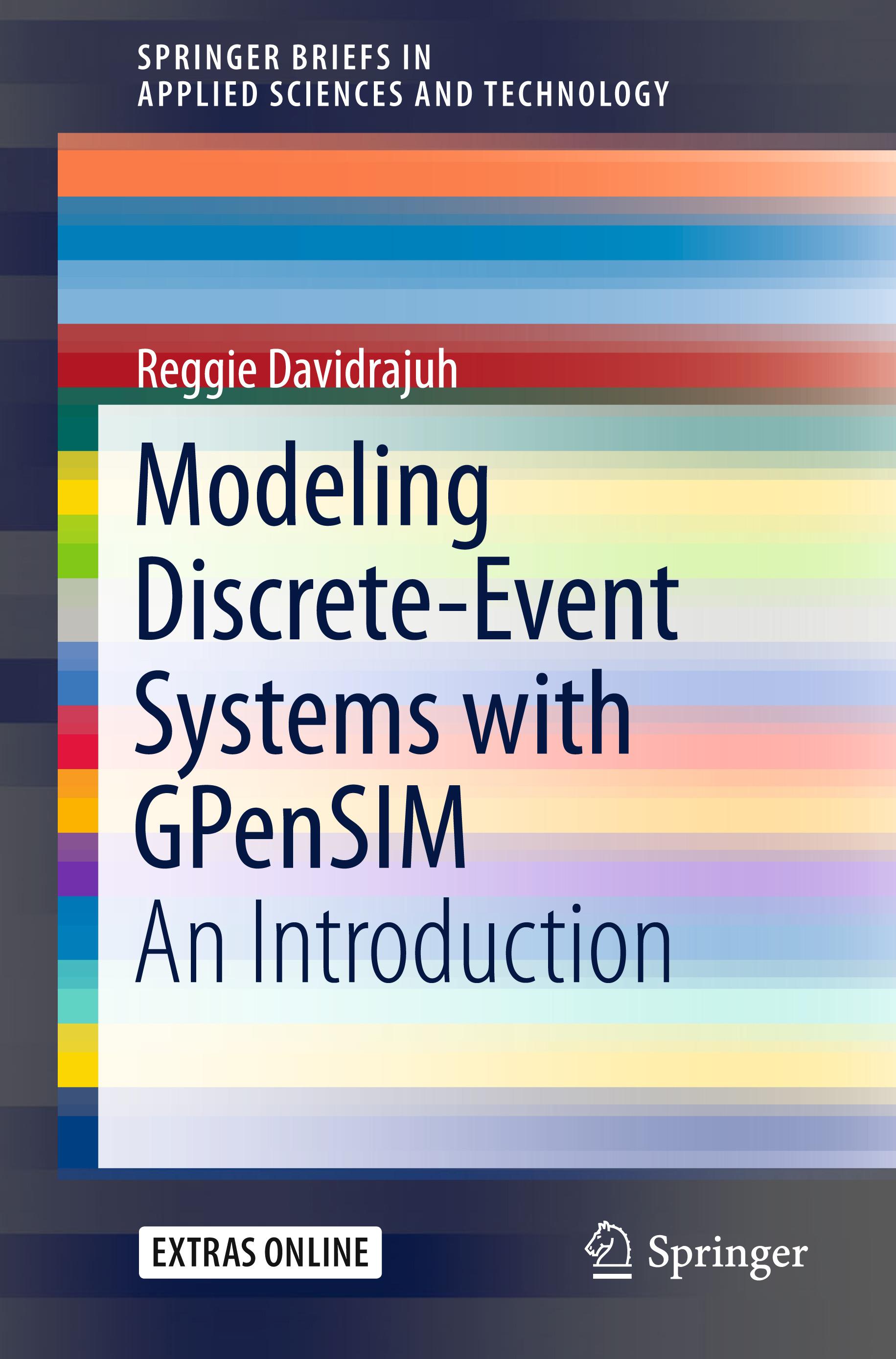 Davidrajuh, Reggie - Modeling Discrete-Event Systems with GPenSIM, ebook