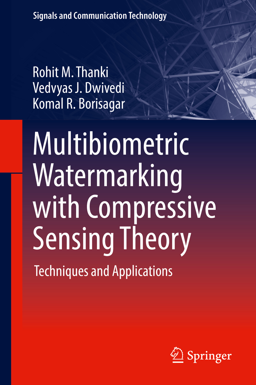 Borisagar, Komal R. - Multibiometric Watermarking with Compressive Sensing Theory, ebook