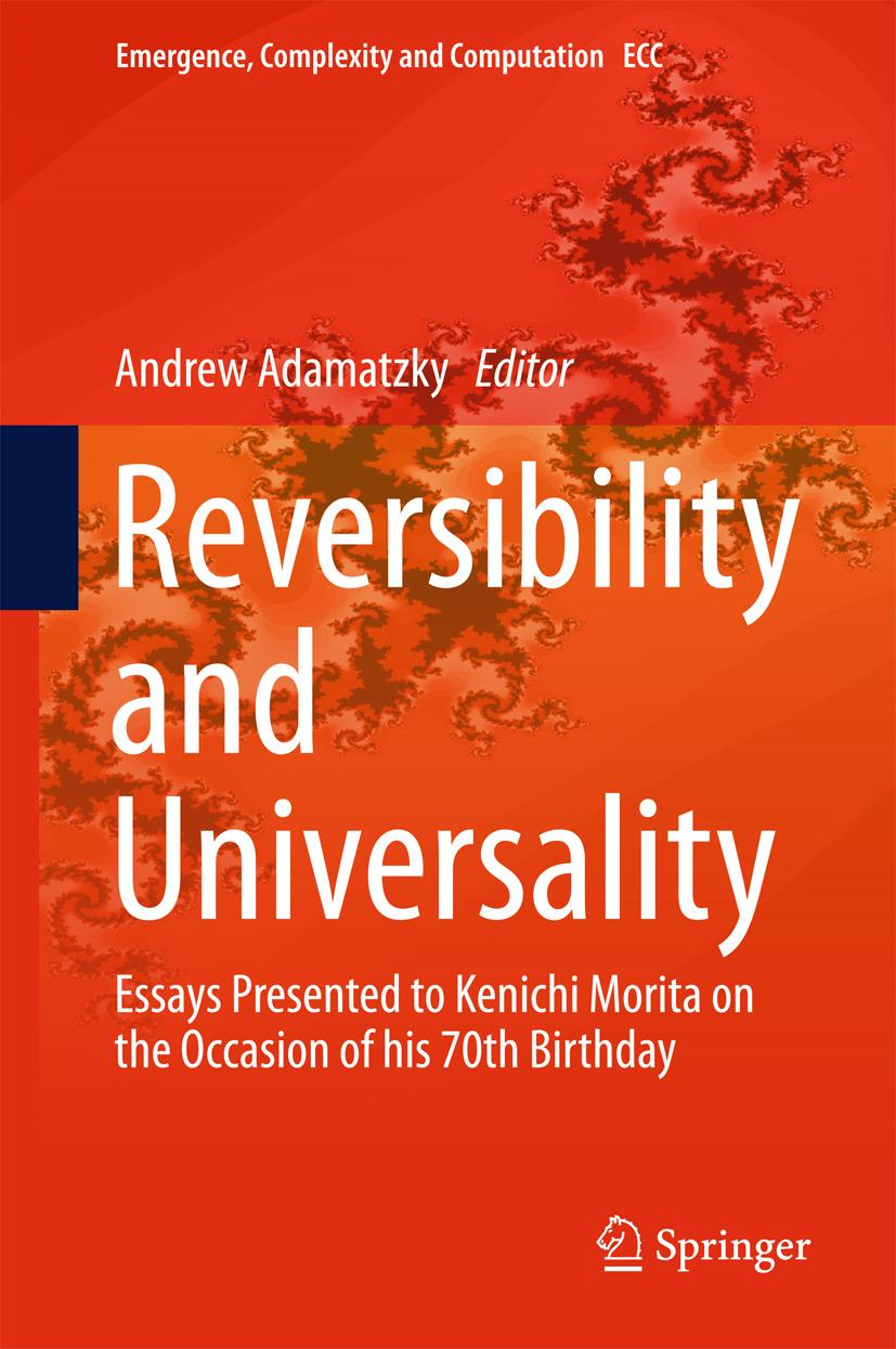 Adamatzky, Andrew - Reversibility and Universality, e-kirja