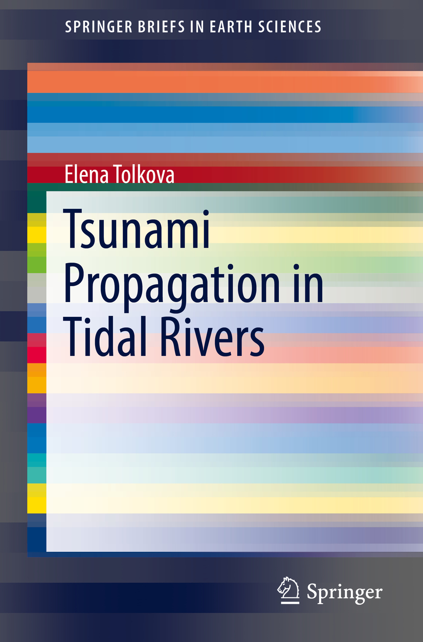 Tolkova, Elena - Tsunami Propagation in Tidal Rivers, ebook