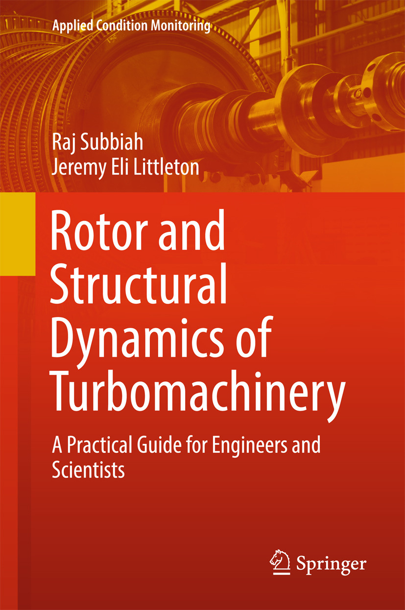 Littleton, Jeremy Eli - Rotor and Structural Dynamics of Turbomachinery, ebook