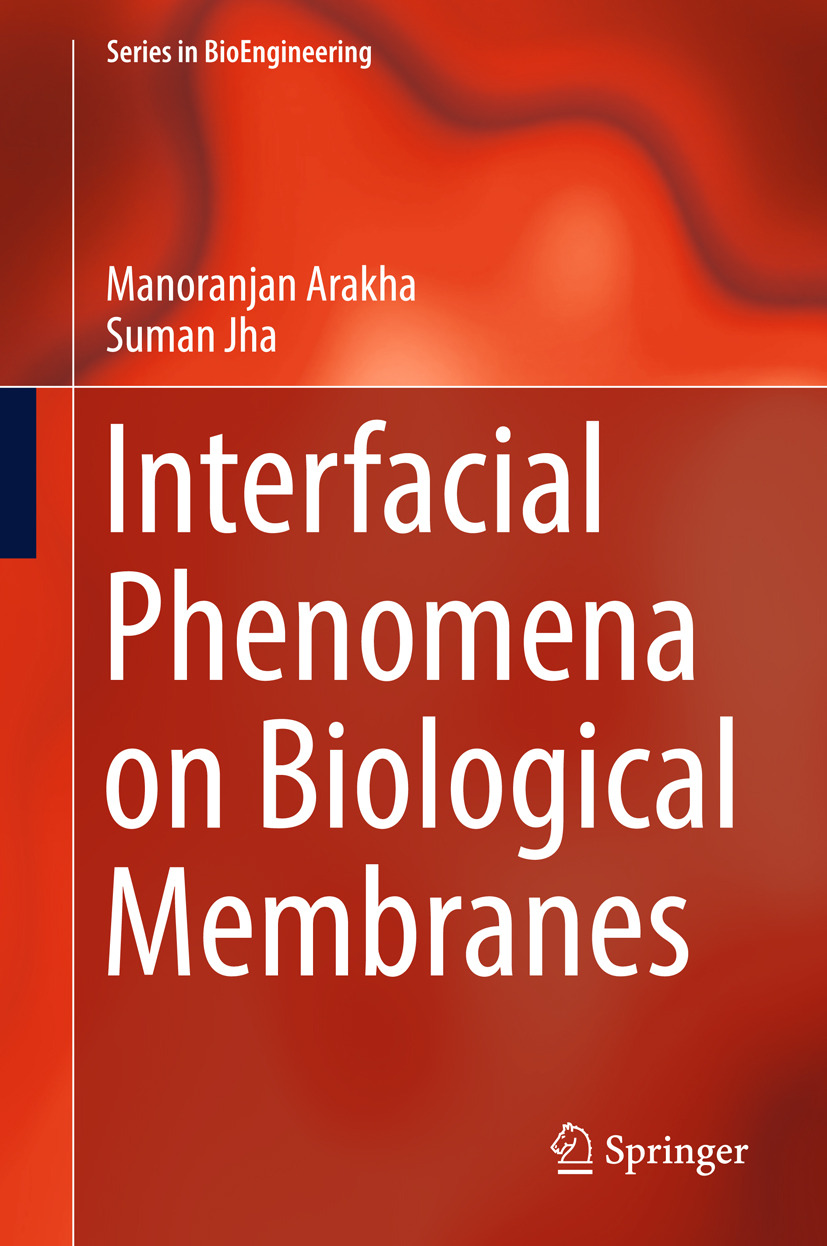 Arakha, Manoranjan - Interfacial Phenomena on Biological Membranes, e-kirja