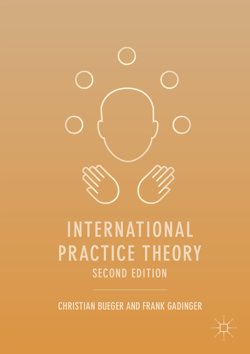 Bueger, Christian - International Practice Theory, ebook