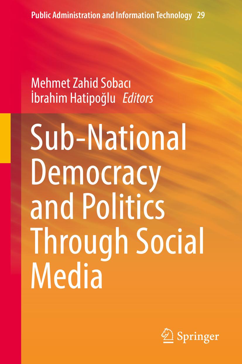 Hatipoğlu, İbrahim - Sub-National Democracy and Politics Through Social Media, ebook