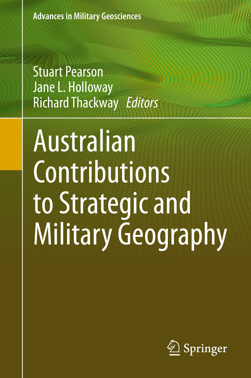 Holloway, Jane L. - Australian Contributions to Strategic and Military Geography, ebook