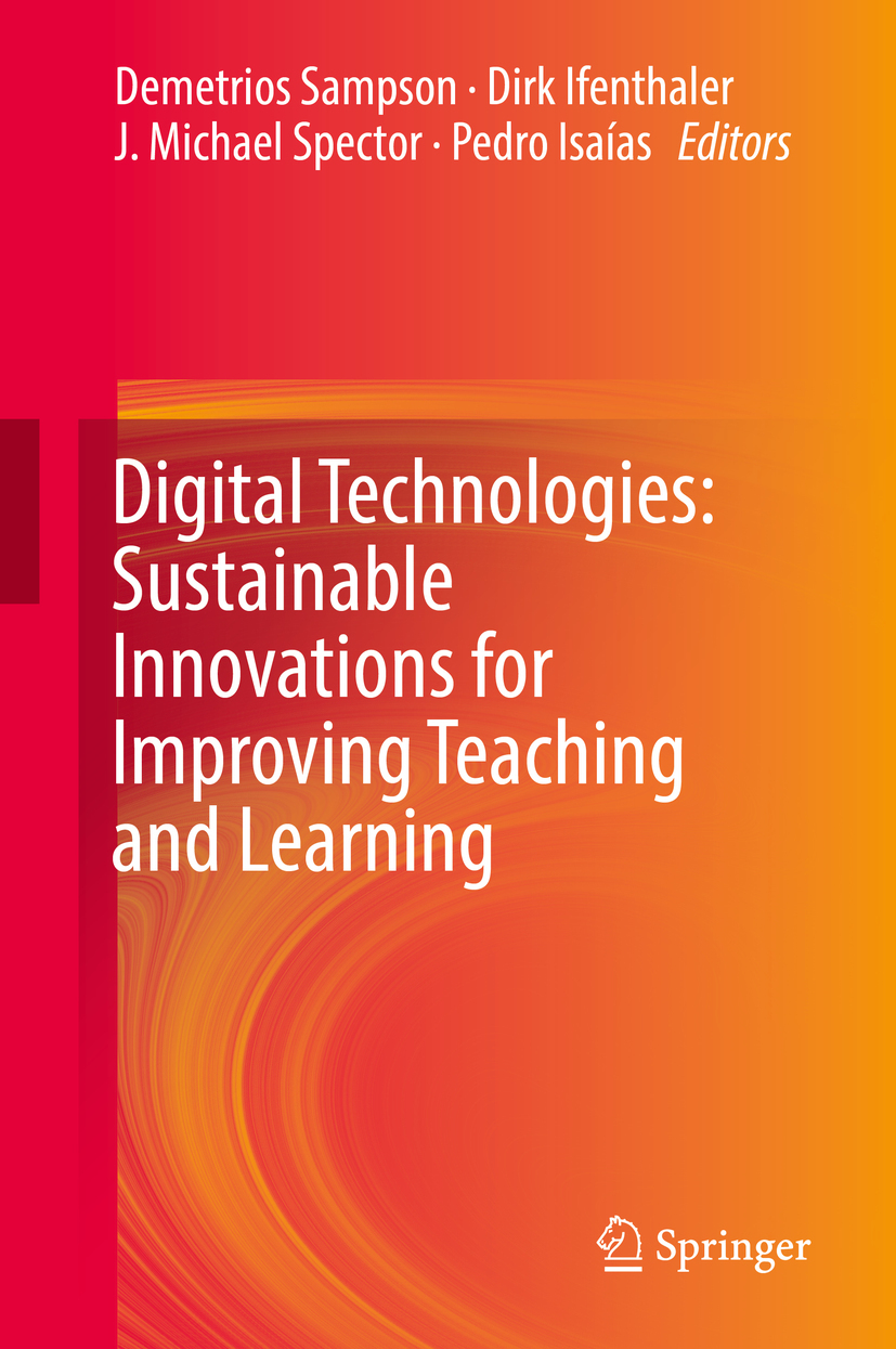 Ifenthaler, Dirk - Digital Technologies: Sustainable Innovations for Improving Teaching and Learning, ebook