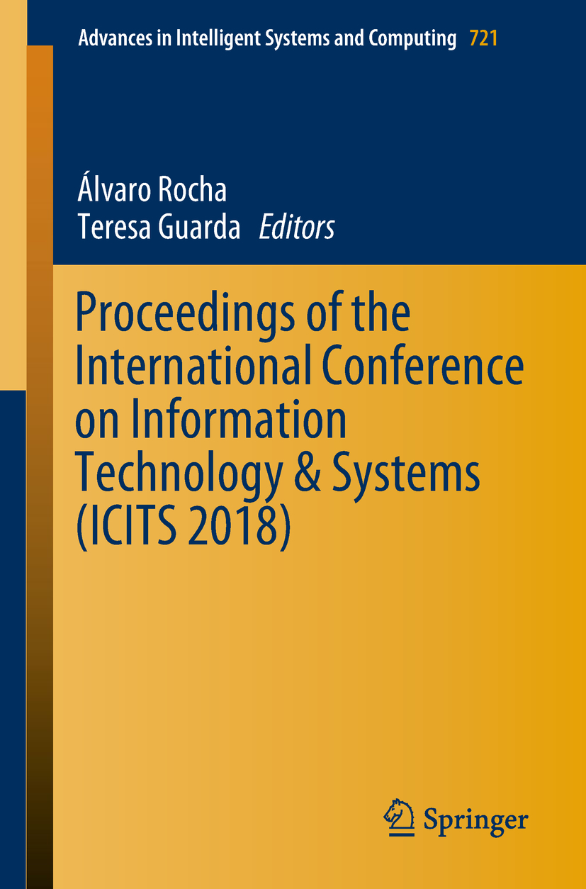 Guarda, Teresa - Proceedings of the International Conference on Information Technology & Systems (ICITS 2018), ebook