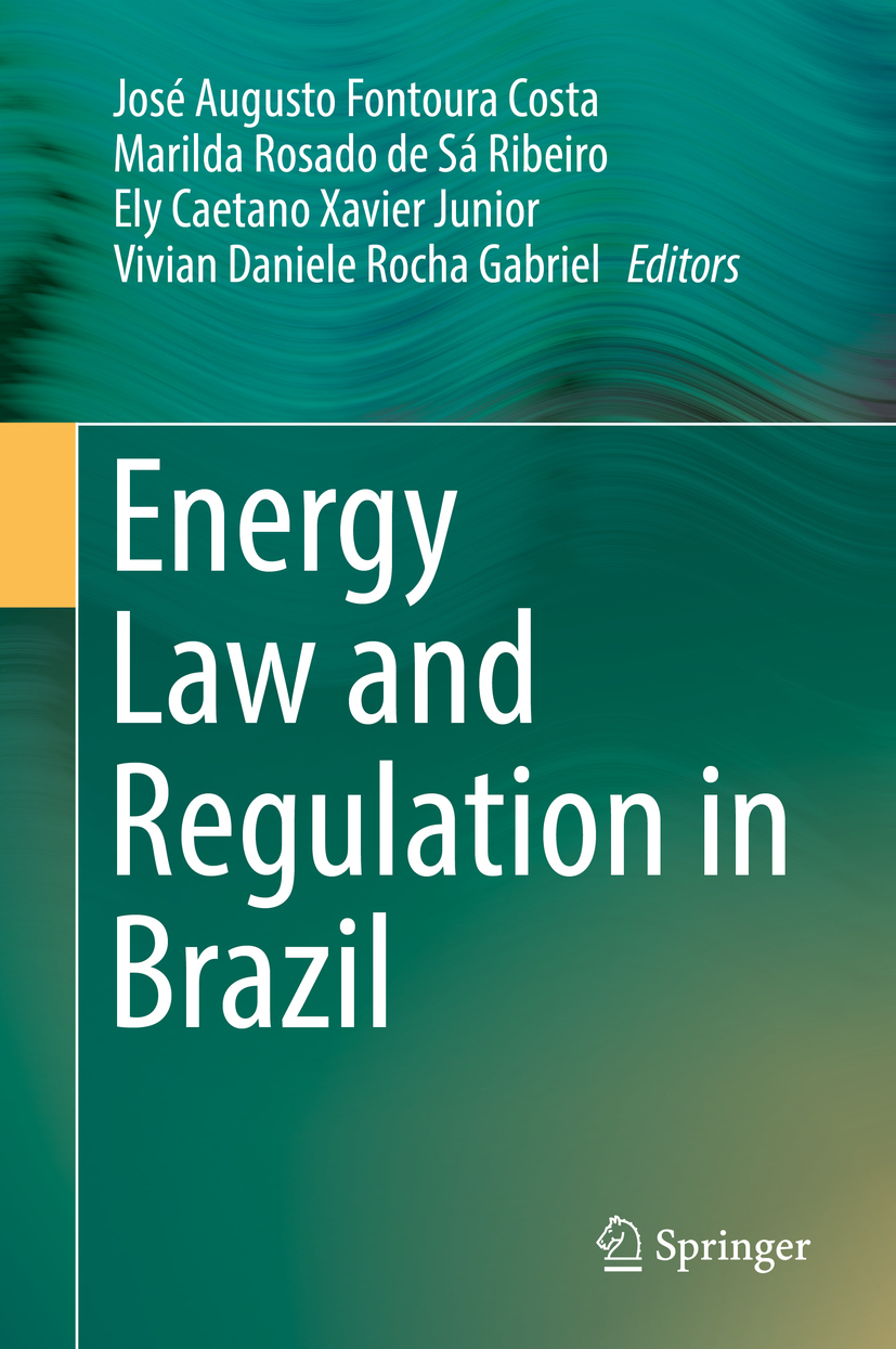 Costa, José Augusto Fontoura - Energy Law and Regulation in Brazil, ebook