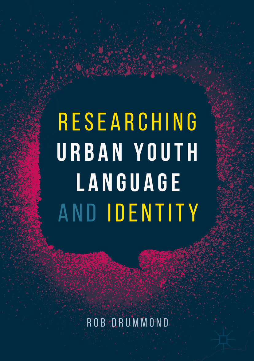 Drummond, Rob - Researching Urban Youth Language and Identity, ebook