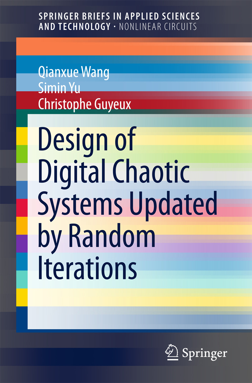 Guyeux, Christophe - Design of Digital Chaotic Systems Updated by Random Iterations, ebook