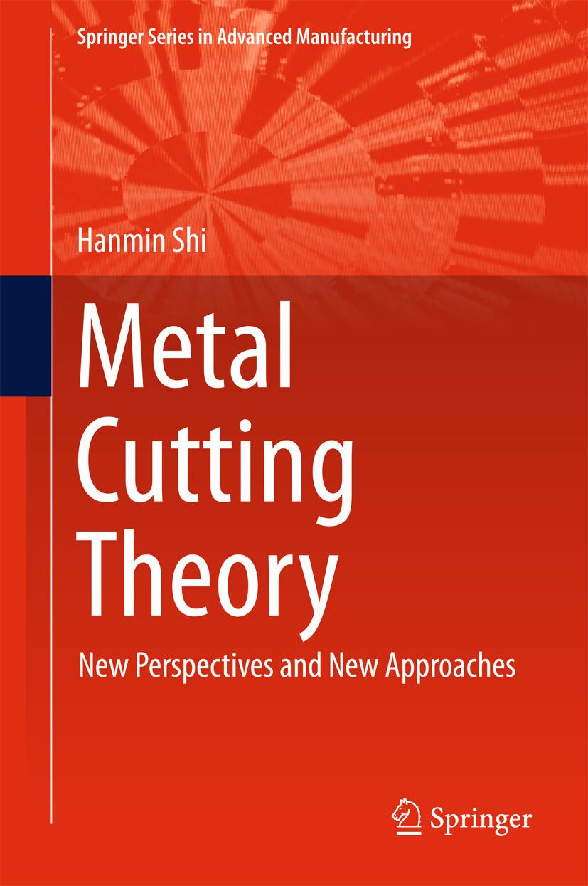 Shi, Hanmin - Metal Cutting Theory, ebook