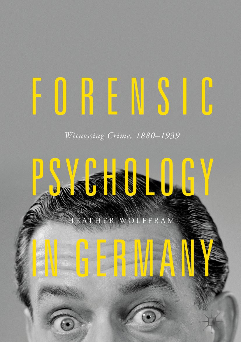 Wolffram, Heather - Forensic Psychology in Germany, ebook