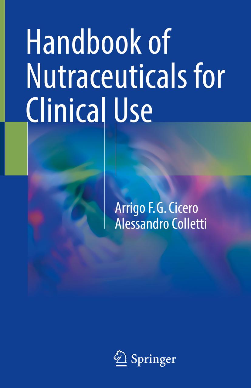 Cicero, Arrigo F.G. - Handbook of Nutraceuticals for Clinical Use, ebook