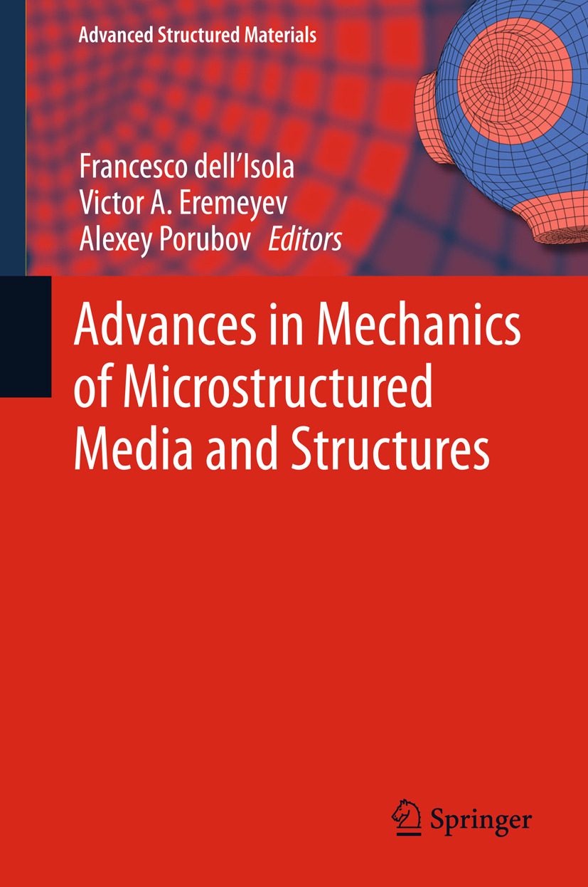 Eremeyev, Victor A. - Advances in Mechanics of Microstructured Media and Structures, ebook