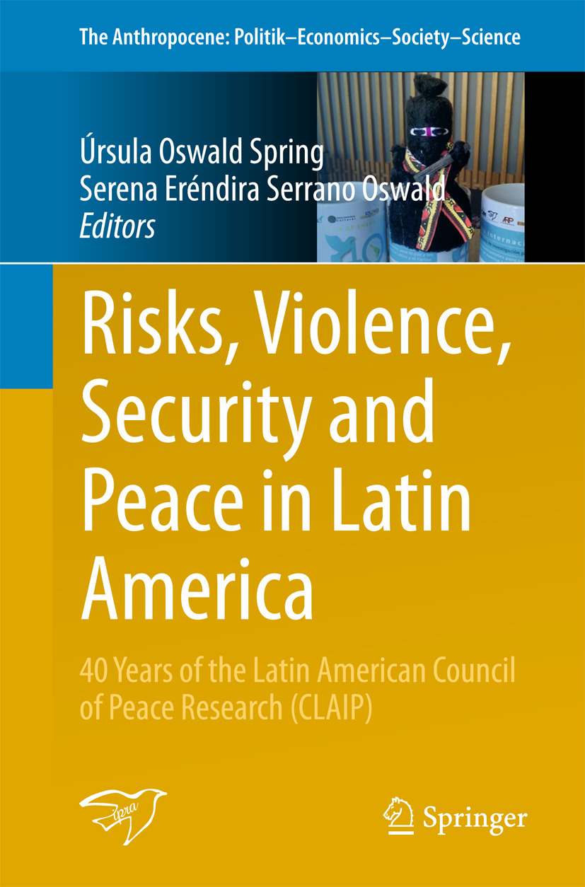 Oswald, Serena Eréndira Serrano - Risks, Violence, Security and Peace in Latin America, ebook