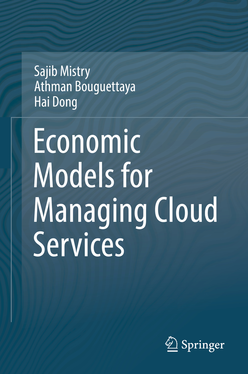 Bouguettaya, Athman - Economic Models for Managing Cloud Services, ebook