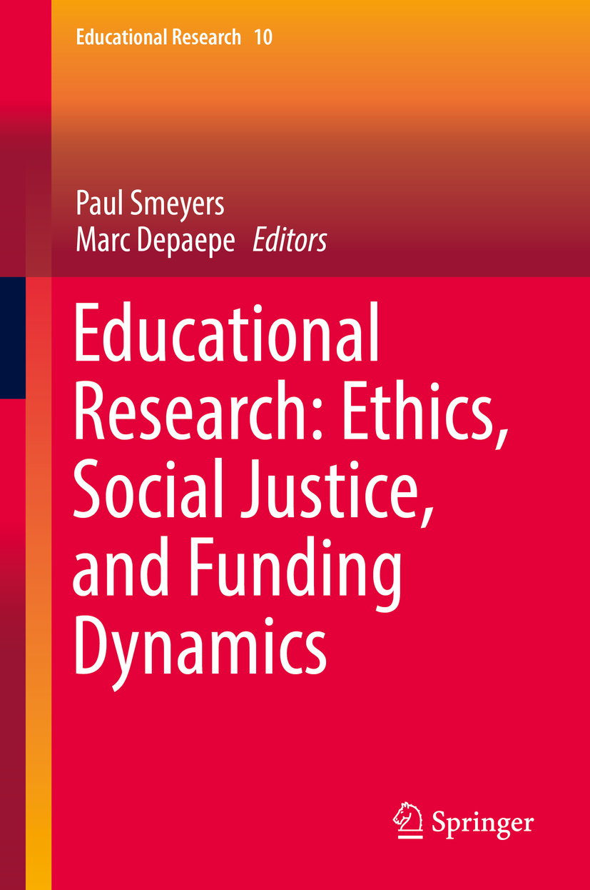 Depaepe, Marc - Educational Research: Ethics, Social Justice, and Funding Dynamics, e-kirja