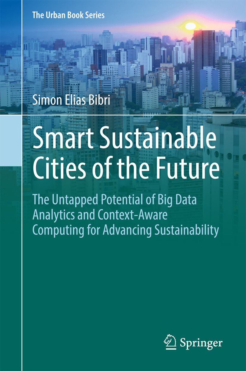 Bibri, Simon Elias - Smart Sustainable Cities of the Future, ebook