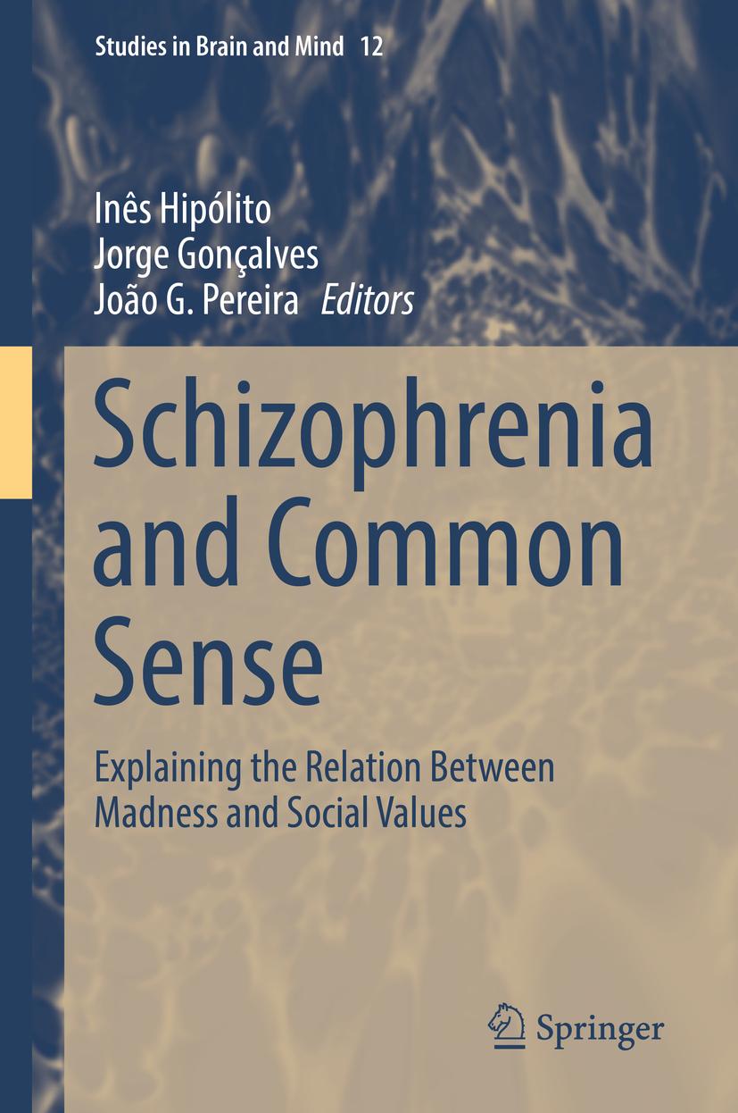 Gonçalves, Jorge - Schizophrenia and Common Sense, ebook