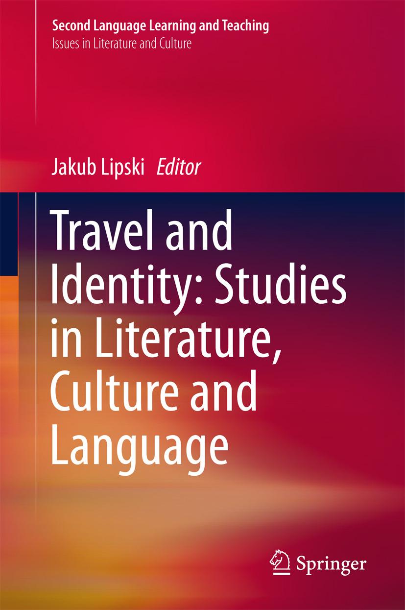 Lipski, Jakub - Travel and Identity: Studies in Literature, Culture and Language, ebook