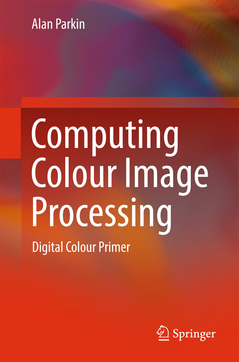 Parkin, Alan - Computing Colour Image Processing, ebook