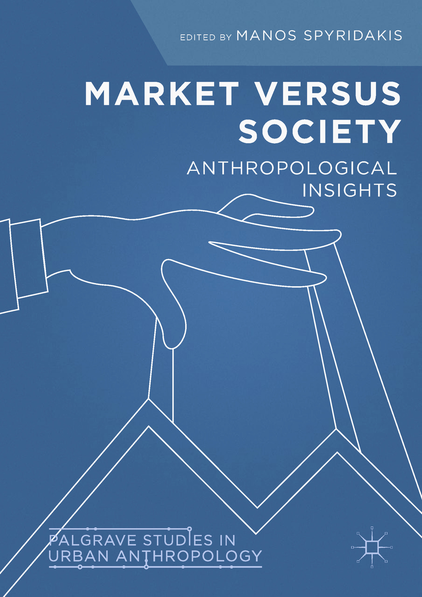 Spyridakis, Manos - Market Versus Society, ebook