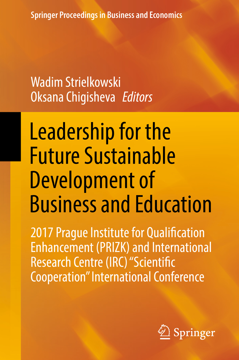 Chigisheva, Oksana - Leadership for the Future Sustainable Development of Business and Education, ebook