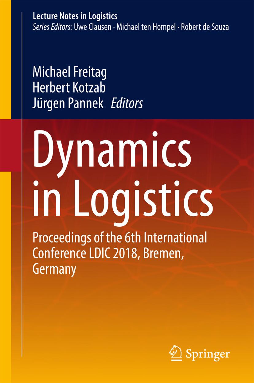 Freitag, Michael - Dynamics in Logistics, ebook