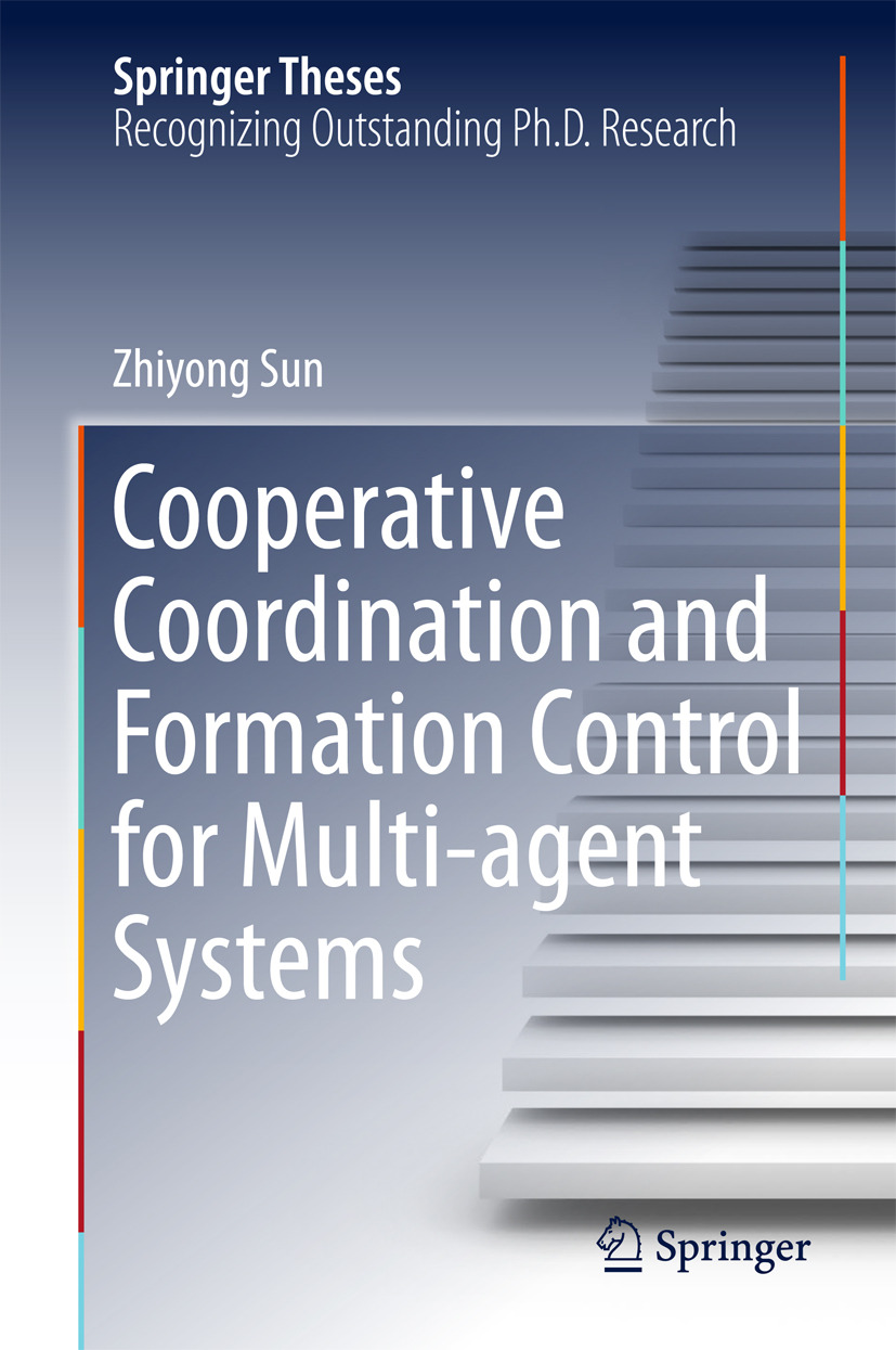 Sun, Zhiyong - Cooperative Coordination and Formation Control for Multi-agent Systems, ebook