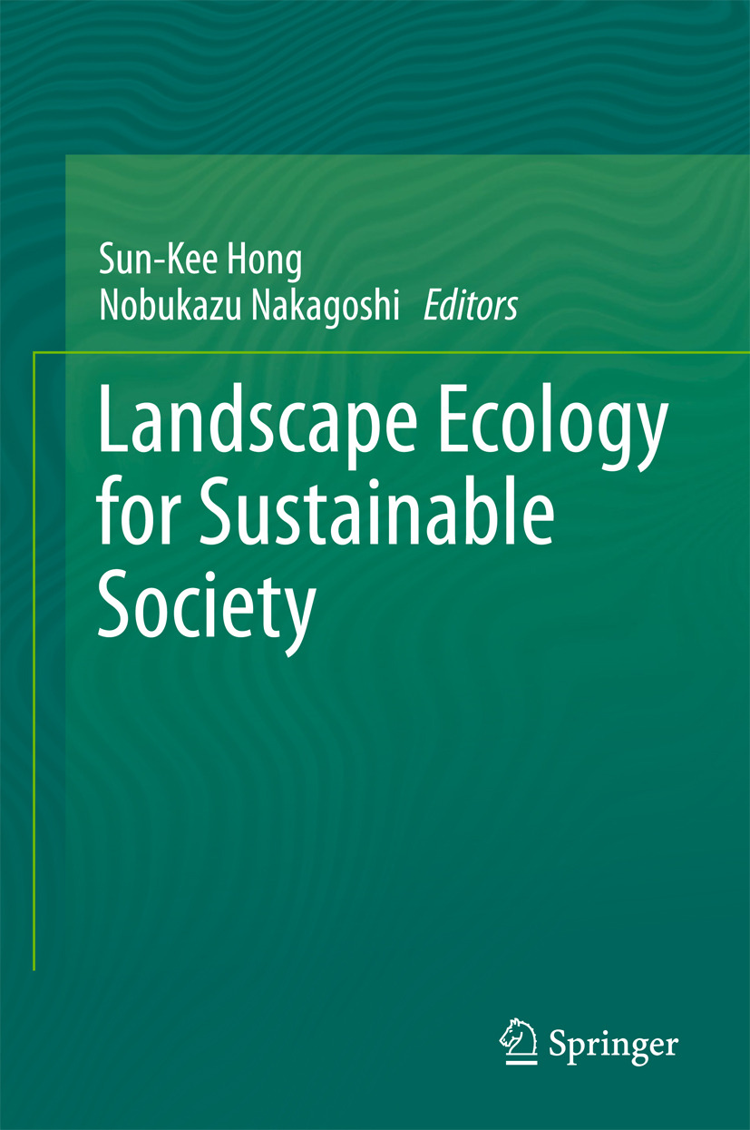 Hong, Sun-Kee - Landscape Ecology for Sustainable Society, ebook