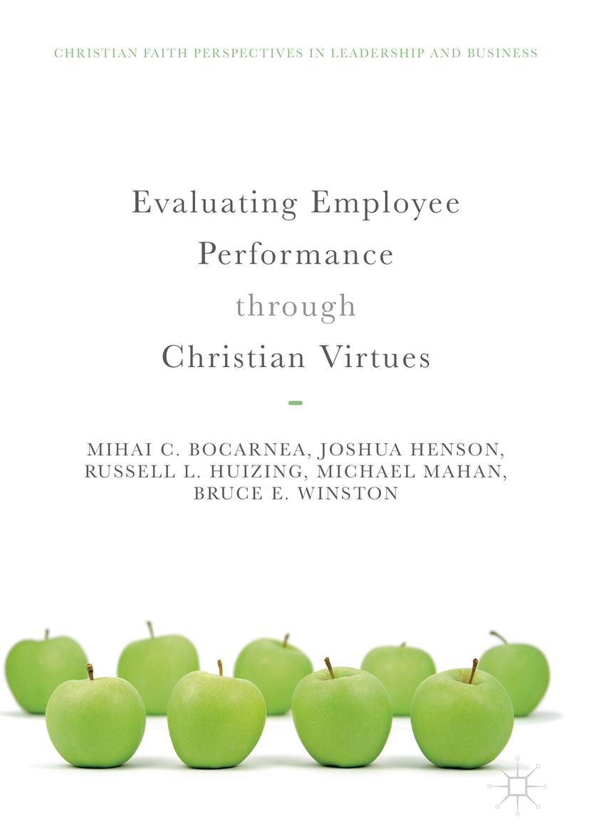 Bocarnea, Mihai C. - Evaluating Employee Performance through Christian Virtues, ebook