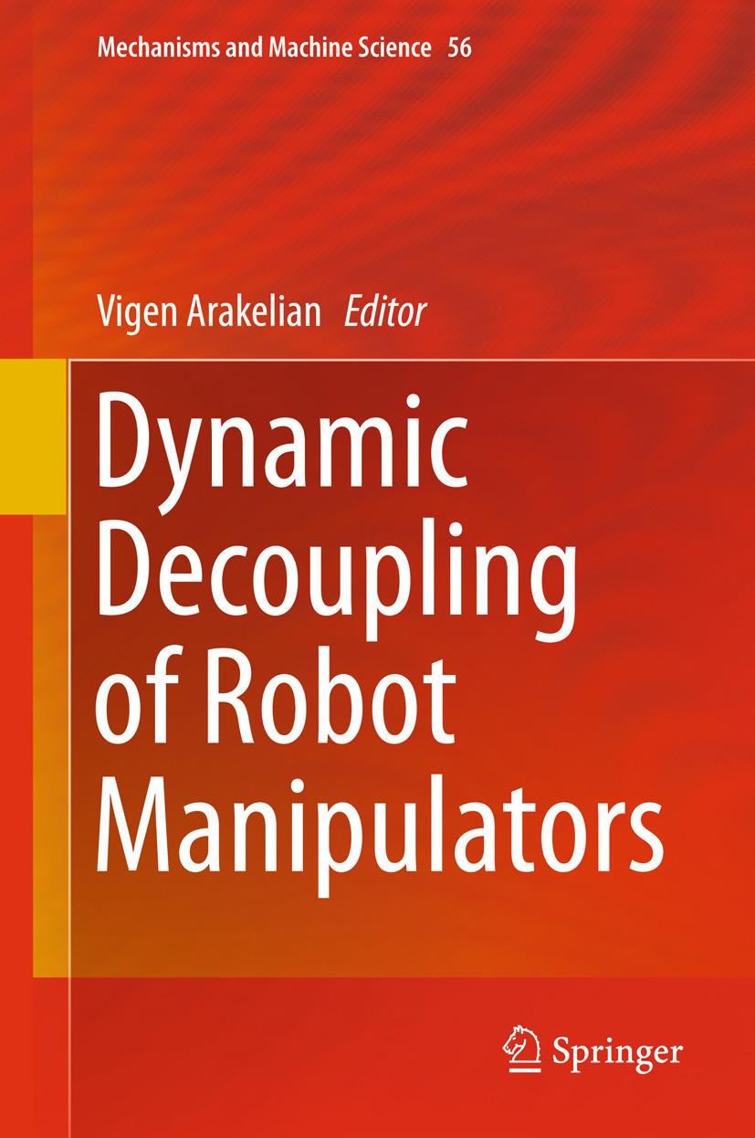 Arakelian, Vigen - Dynamic Decoupling of Robot Manipulators, ebook