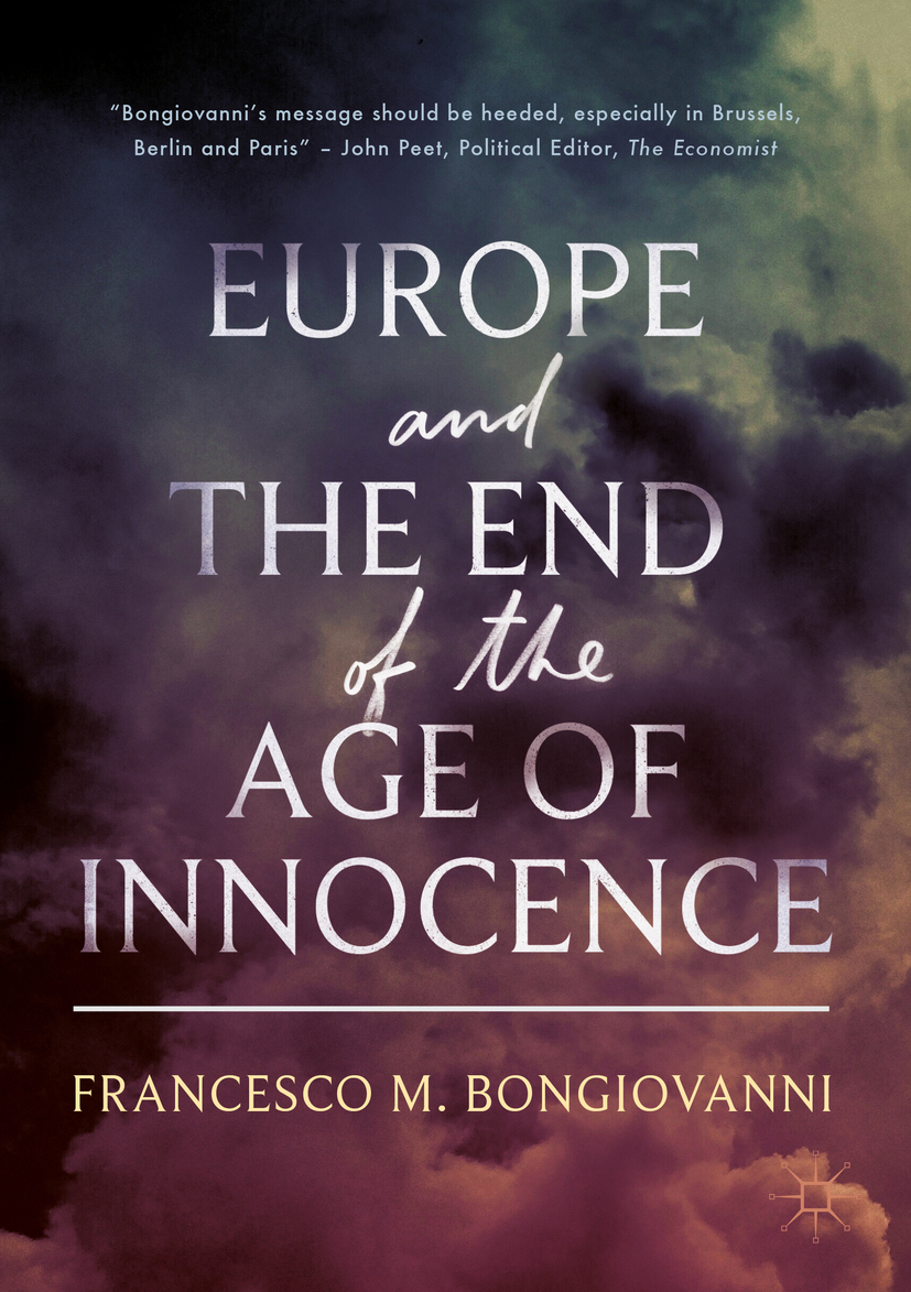 Bongiovanni, Francesco M. - Europe and the End of the Age of Innocence, ebook