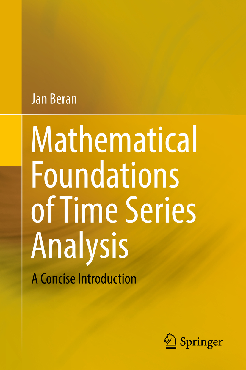 Beran, Jan - Mathematical Foundations of Time Series Analysis, ebook