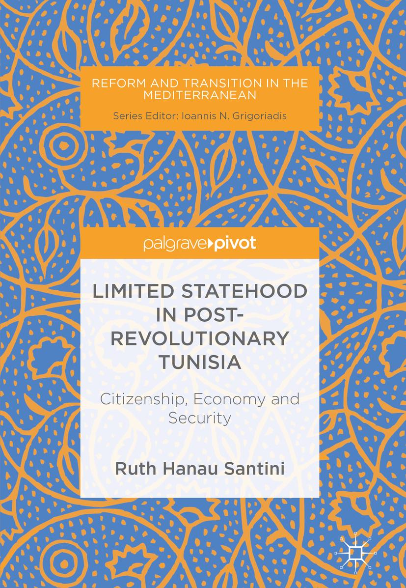 Santini, Ruth Hanau - Limited Statehood in Post-Revolutionary Tunisia, ebook