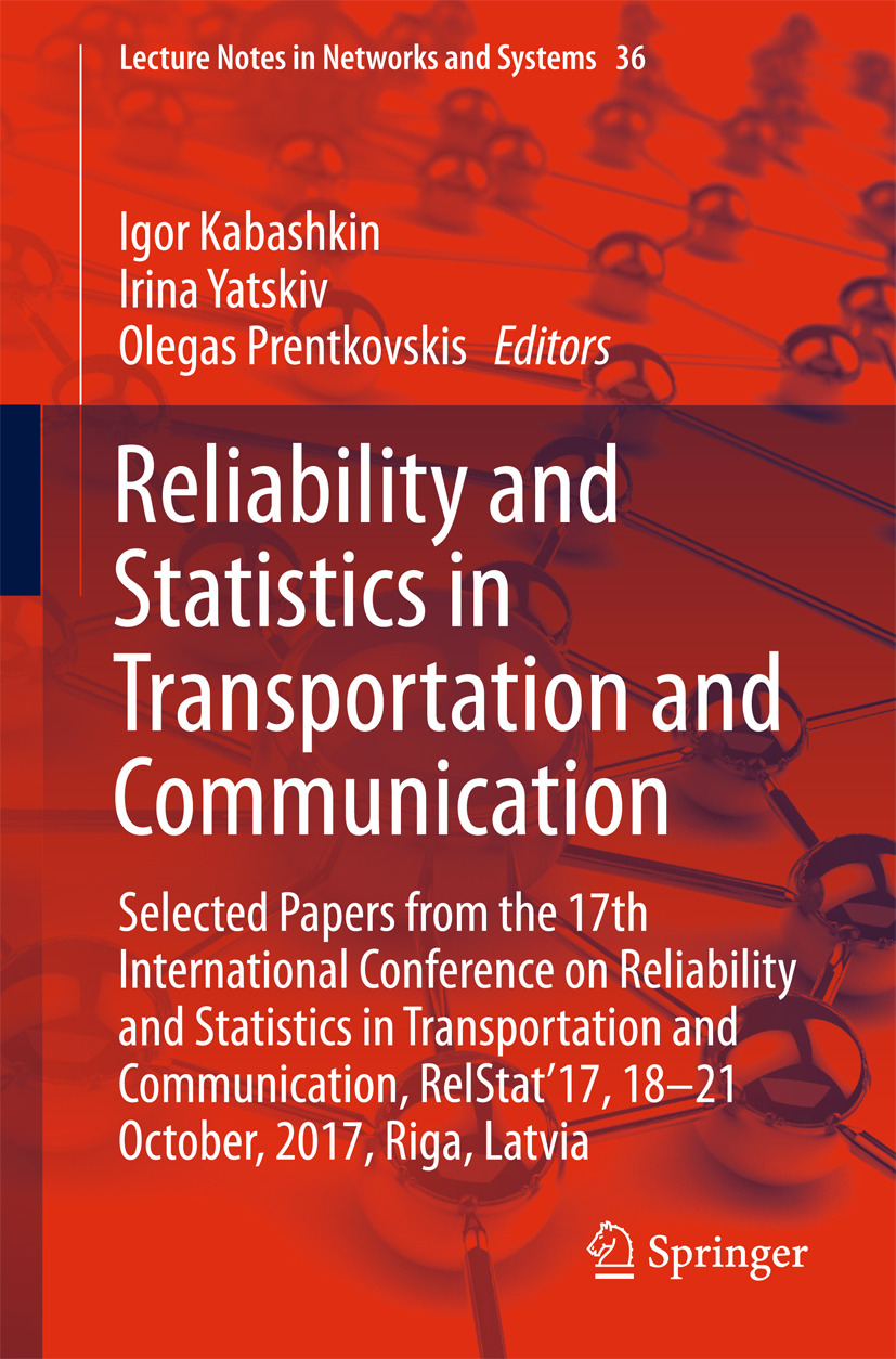 Kabashkin, Igor - Reliability and Statistics in Transportation and Communication, e-bok