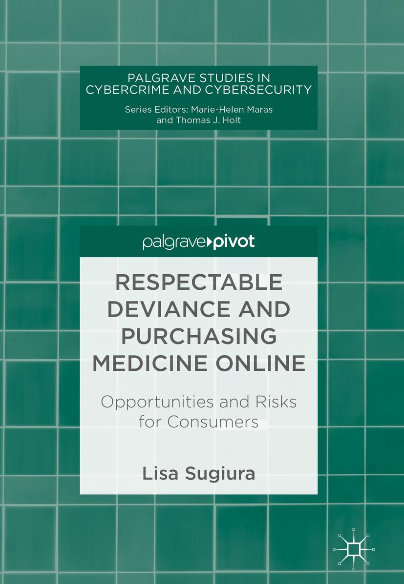 Sugiura, Lisa - Respectable Deviance and Purchasing Medicine Online, ebook